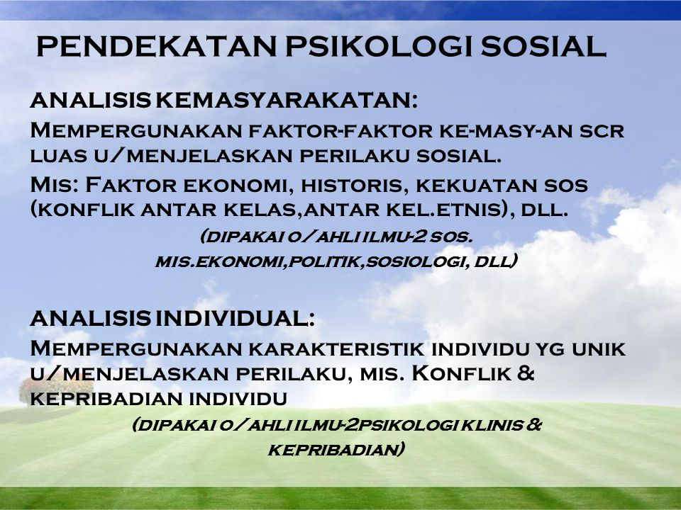 PENDEKATAN PSIKOLOGI SOSIAL