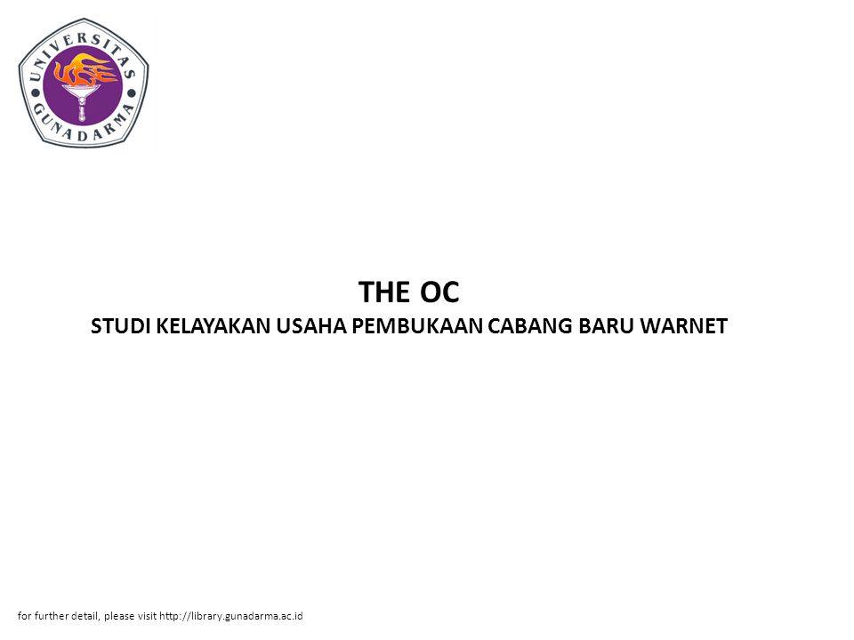 THE OC STUDI KELAYAKAN USAHA PEMBUKAAN CABANG BARU WARNET