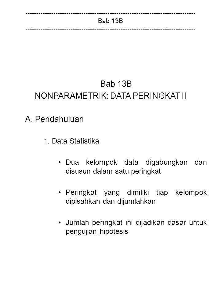 NONPARAMETRIK: DATA PERINGKAT II