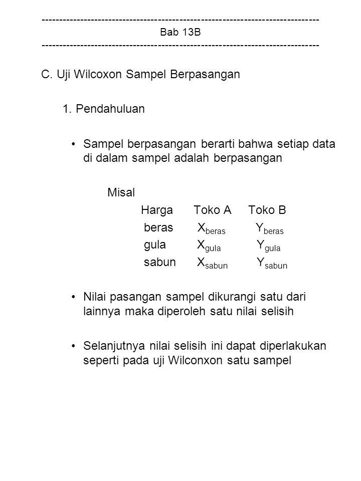 C. Uji Wilcoxon Sampel Berpasangan 1. Pendahuluan