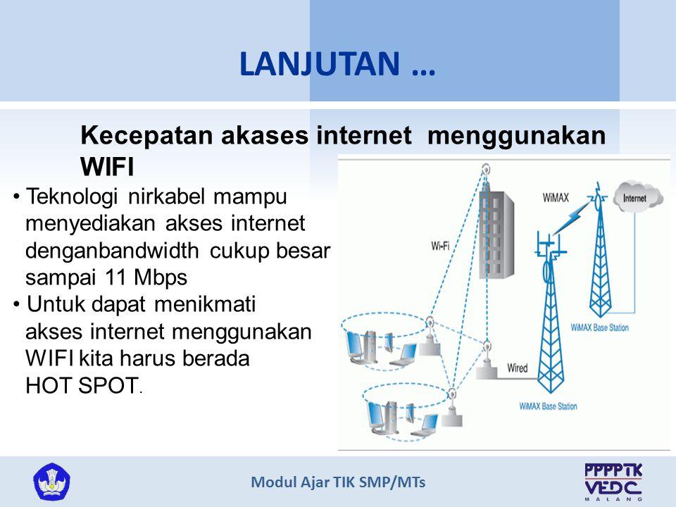 LANJUTAN … Kecepatan akases internet menggunakan WIFI