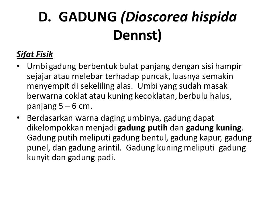 D. GADUNG (Dioscorea hispida Dennst)