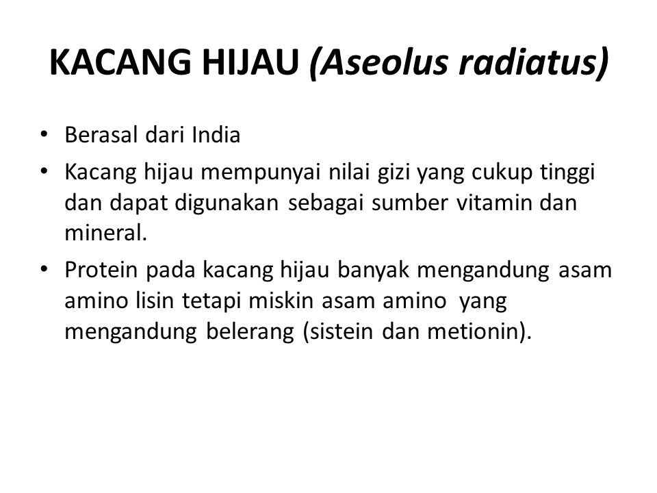 KACANG HIJAU (Aseolus radiatus)
