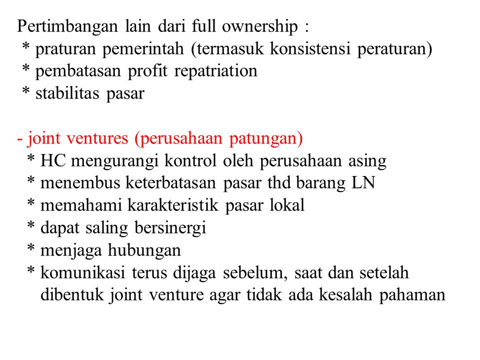 Pertimbangan lain dari full ownership :