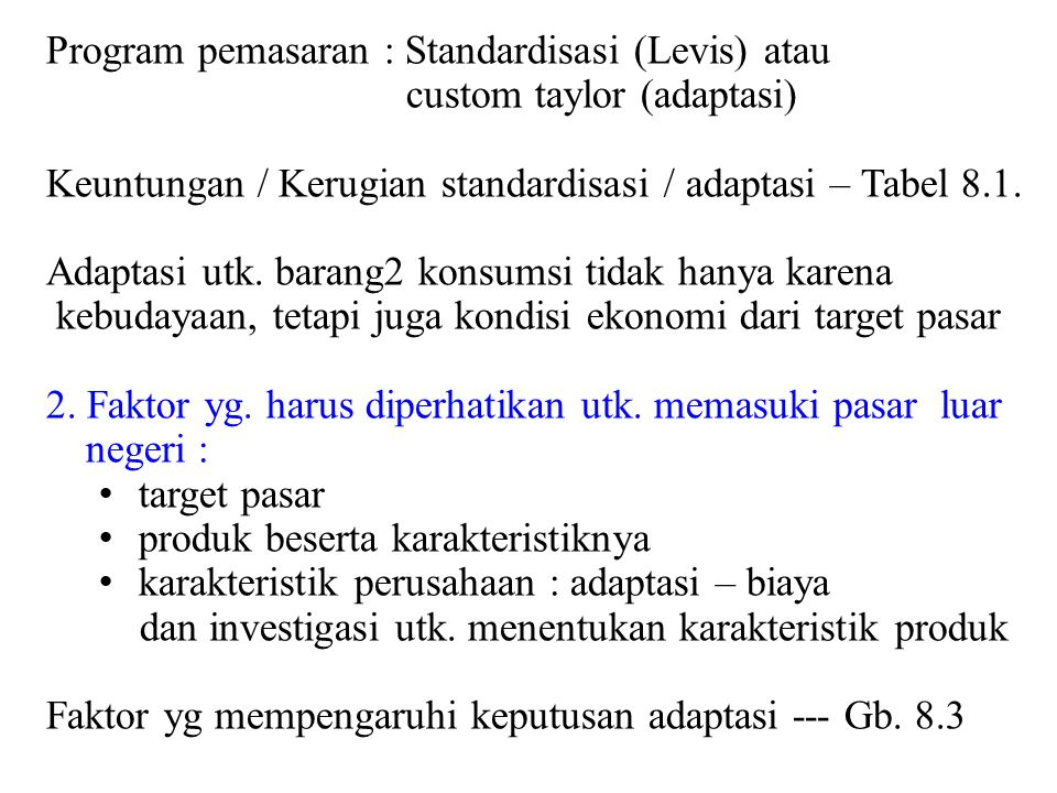 Program pemasaran : Standardisasi (Levis) atau
