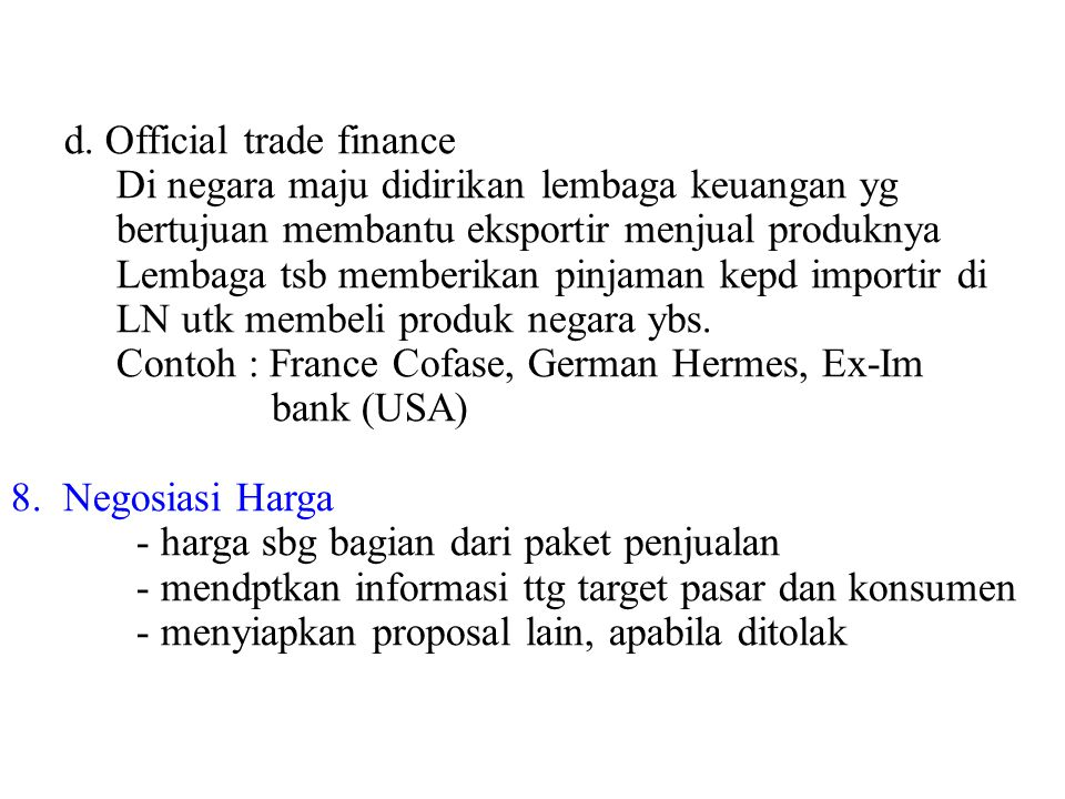 d. Official trade finance