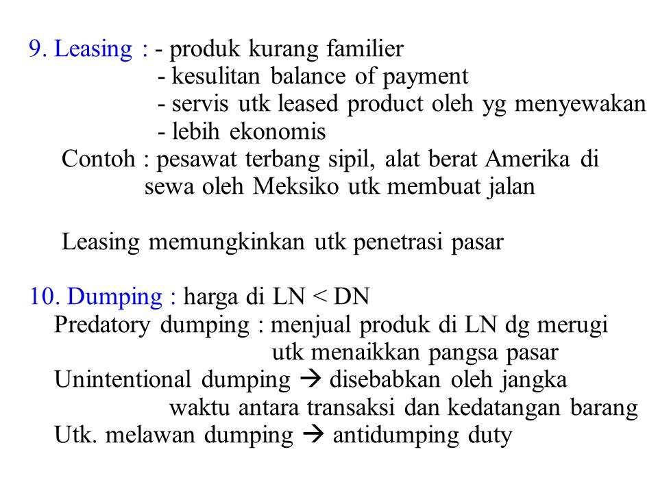 9. Leasing : - produk kurang familier