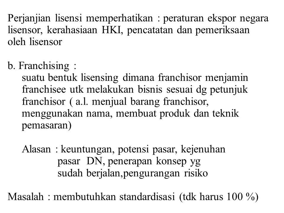Perjanjian lisensi memperhatikan : peraturan ekspor negara