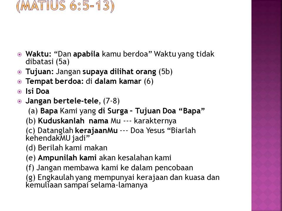 C. Cara Berdoa (Matius 6:5-13)