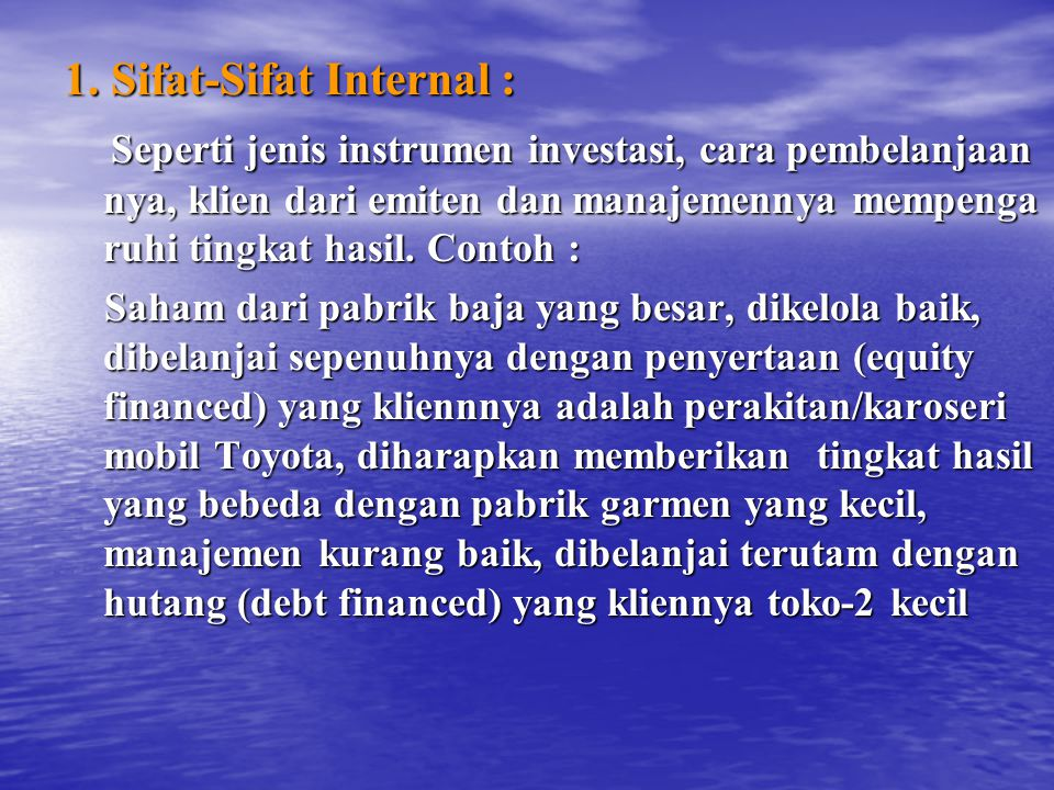 1. Sifat-Sifat Internal :