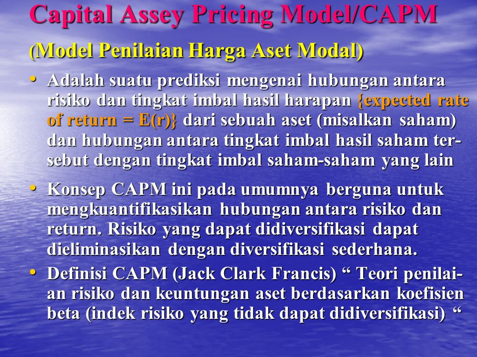Capital Assey Pricing Model/CAPM (Model Penilaian Harga Aset Modal)