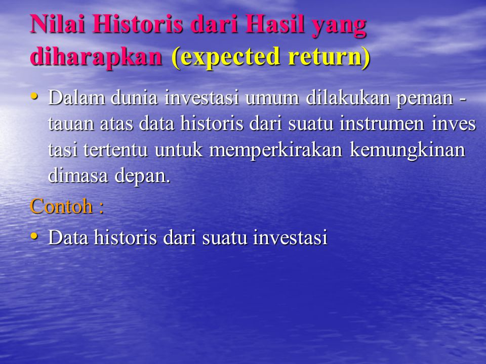 Nilai Historis dari Hasil yang diharapkan (expected return)
