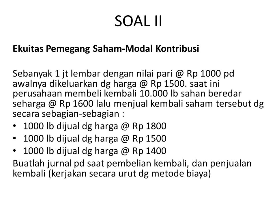 SOAL II Ekuitas Pemegang Saham-Modal Kontribusi