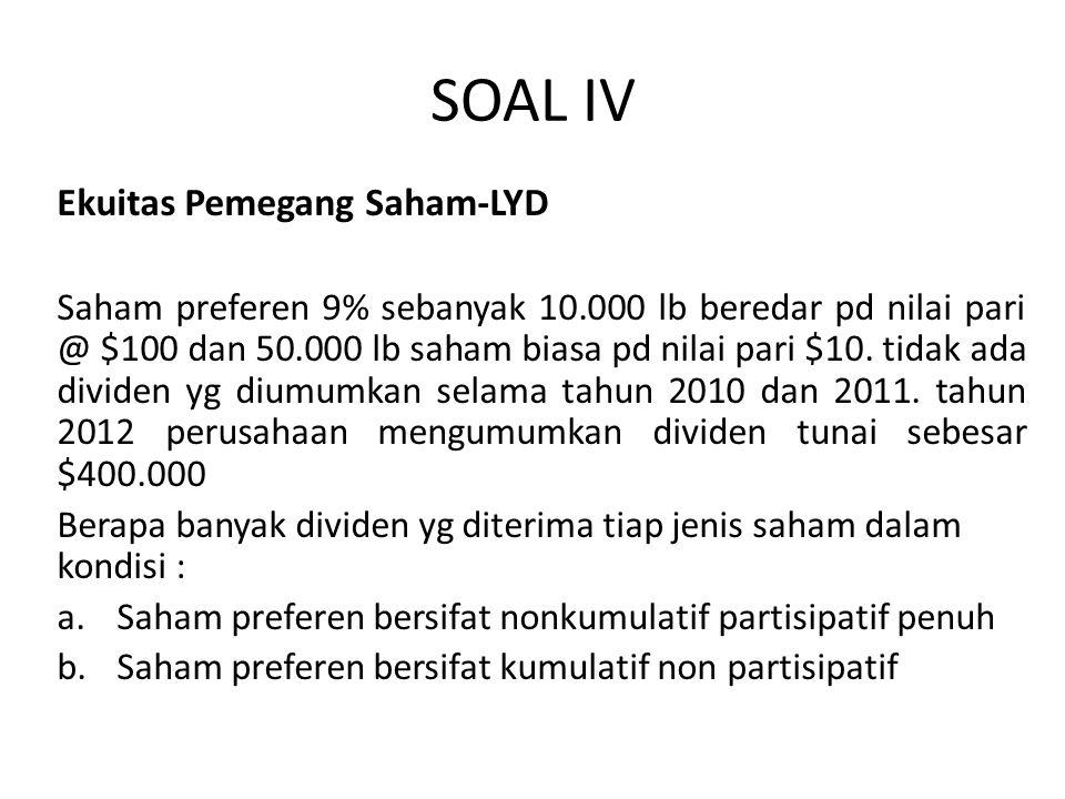 SOAL IV Ekuitas Pemegang Saham-LYD