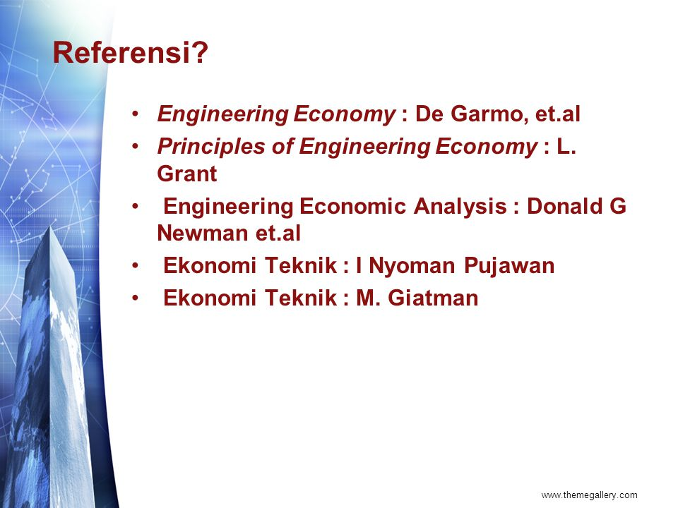 Referensi Engineering Economy : De Garmo, et.al