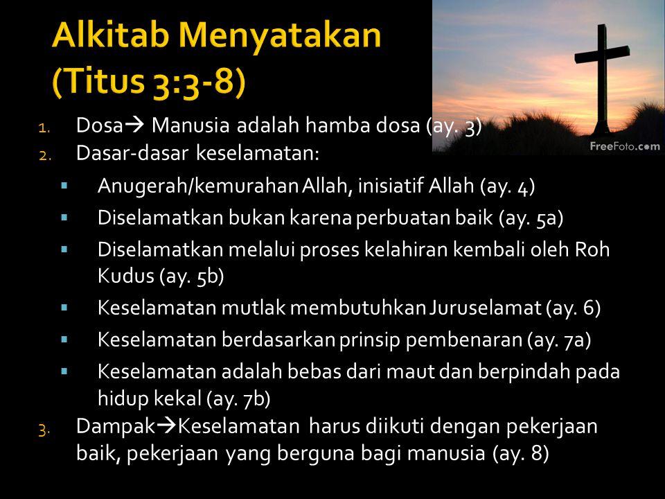 Alkitab Menyatakan (Titus 3:3-8)