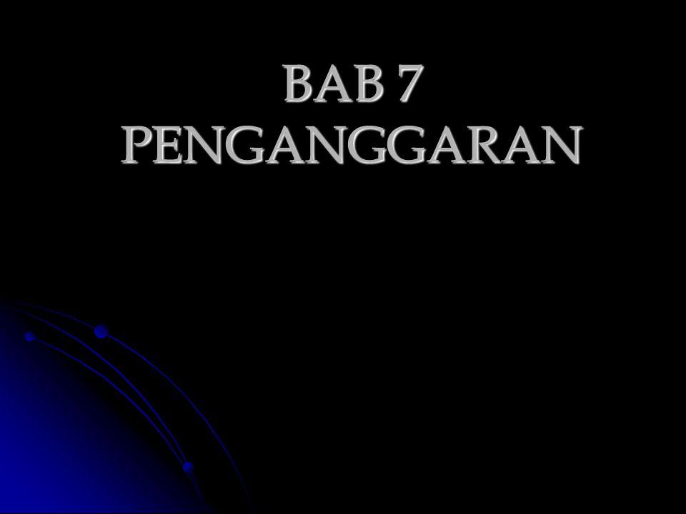 BAB 7 PENGANGGARAN