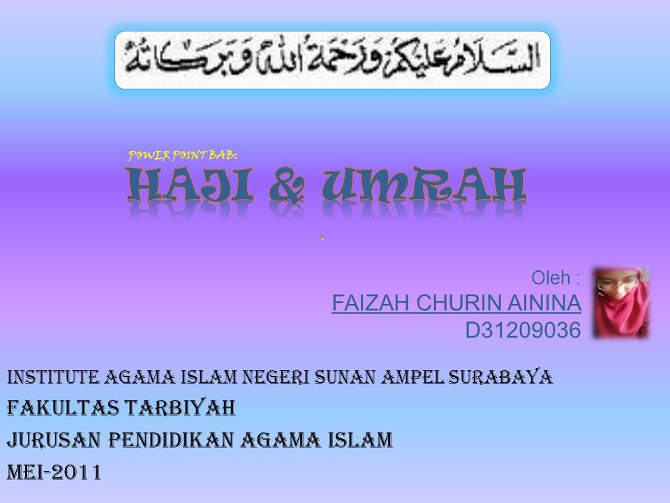 Oleh : FAIZAH CHURIN AININA D31209036