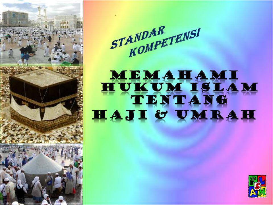 Memahami hukum Islam tentang haji & umrah