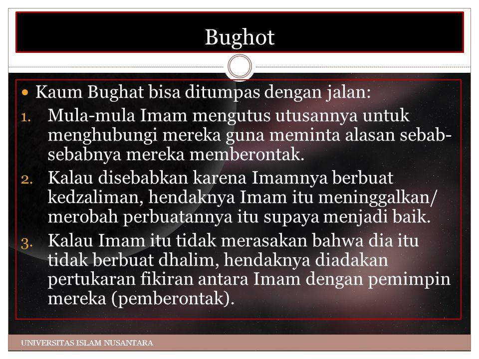 Bughot Kaum Bughat bisa ditumpas dengan jalan: