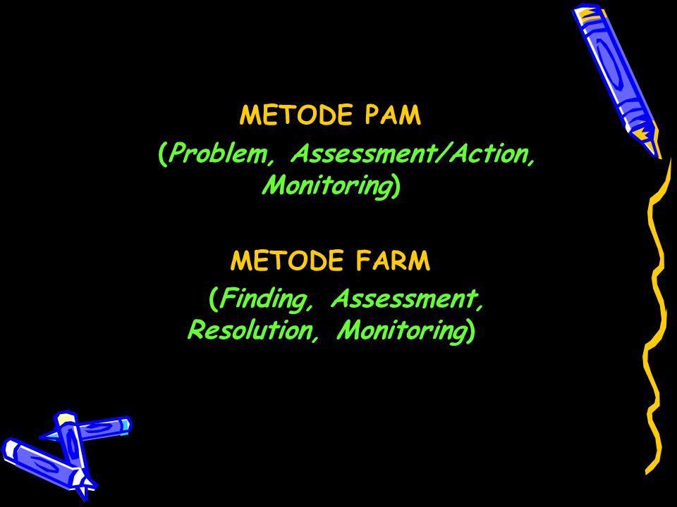 (Problem, Assessment/Action, Monitoring)