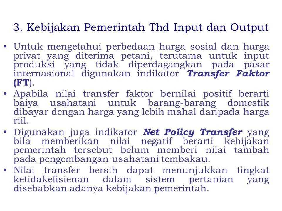 3. Kebijakan Pemerintah Thd Input dan Output