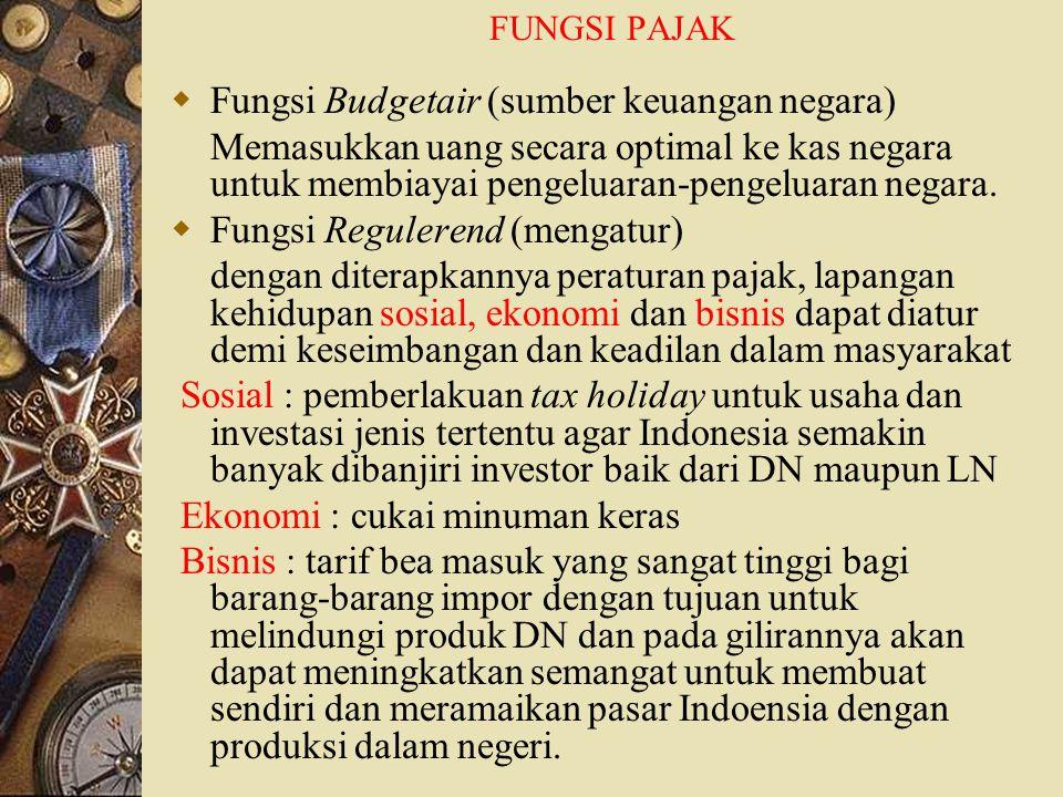 Fungsi Budgetair (sumber keuangan negara)