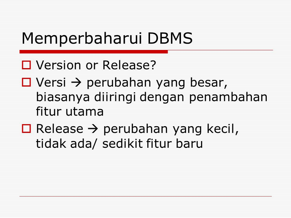 Memperbaharui DBMS Version or Release