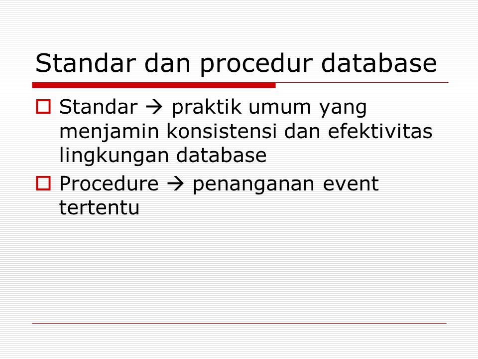 Standar dan procedur database