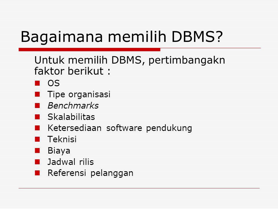 Bagaimana memilih DBMS
