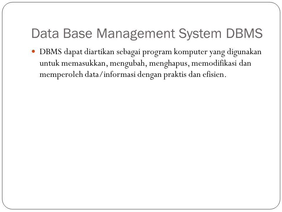 Data Base Management System DBMS