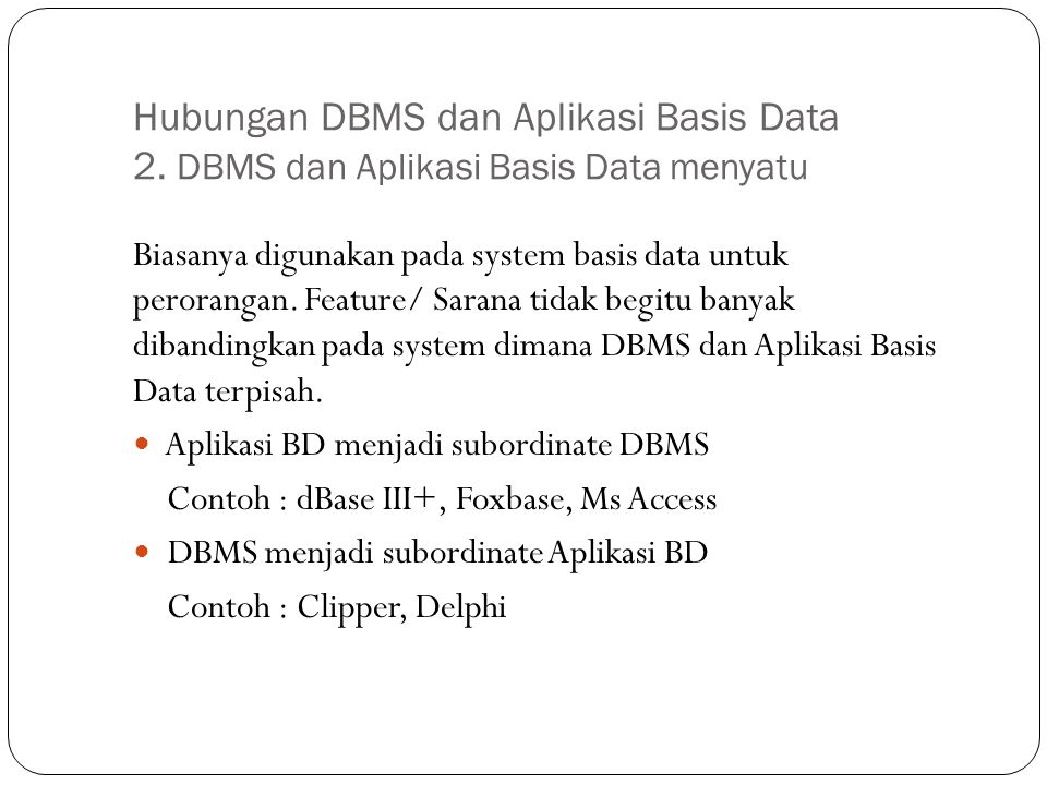 Hubungan DBMS dan Aplikasi Basis Data 2