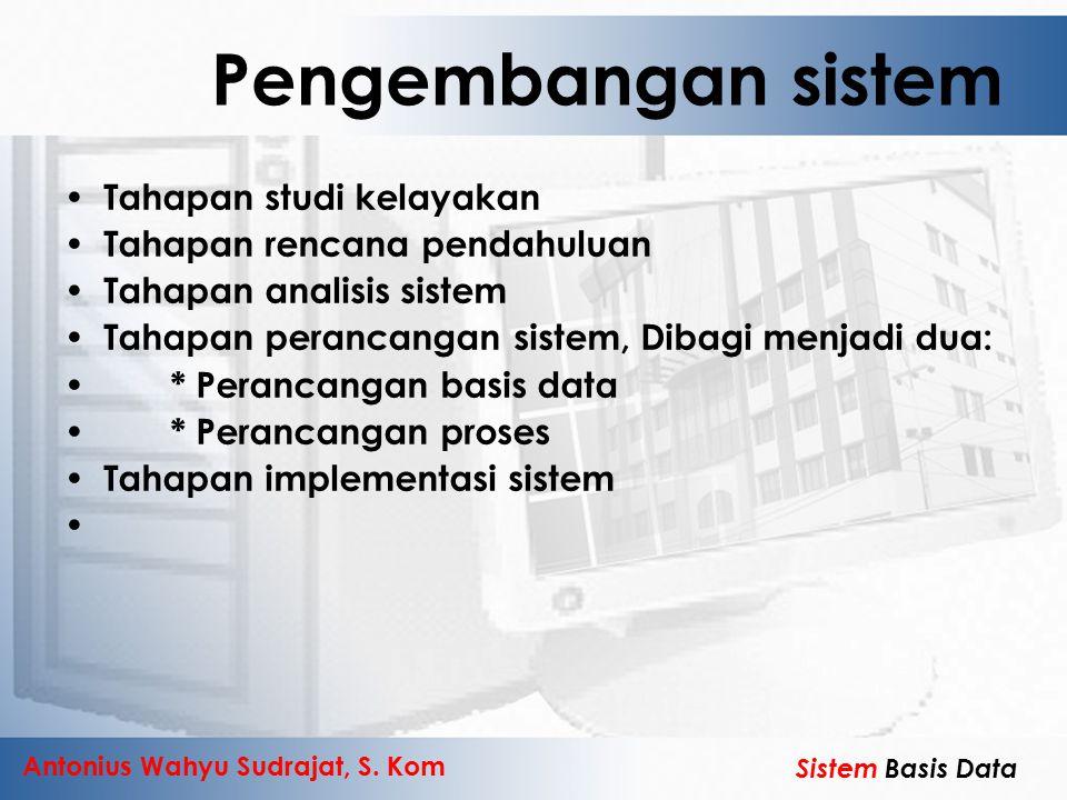 Pengembangan sistem Tahapan studi kelayakan