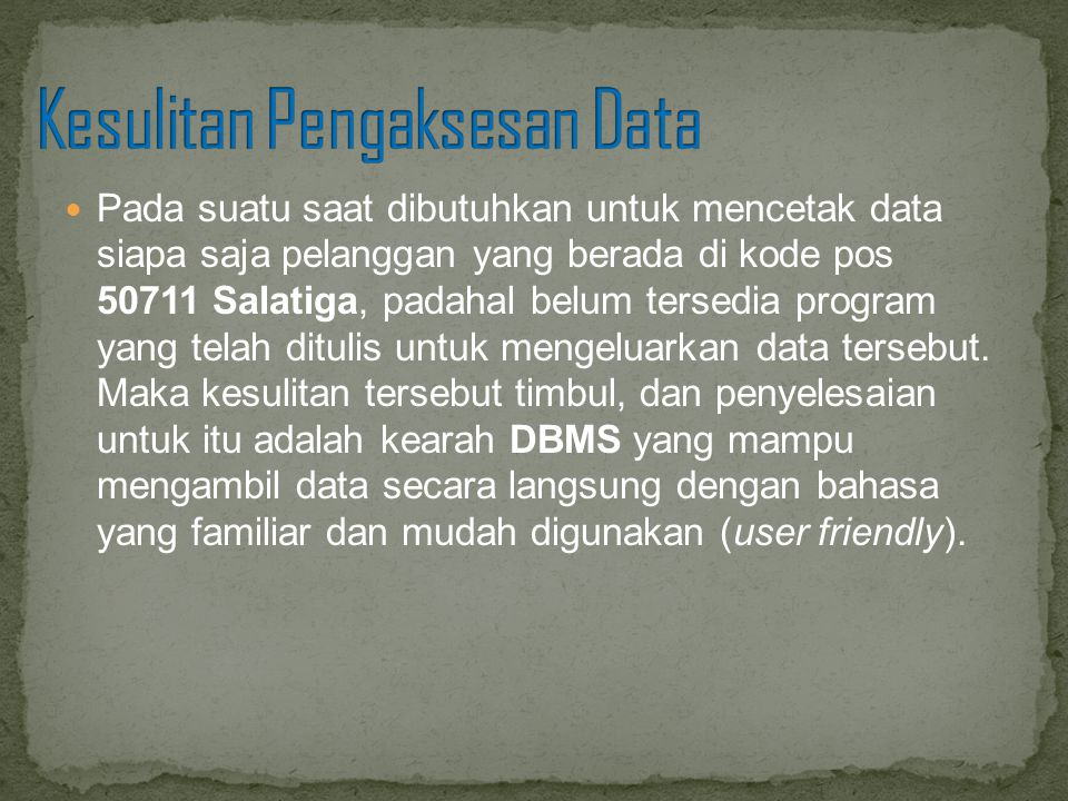 Kesulitan Pengaksesan Data