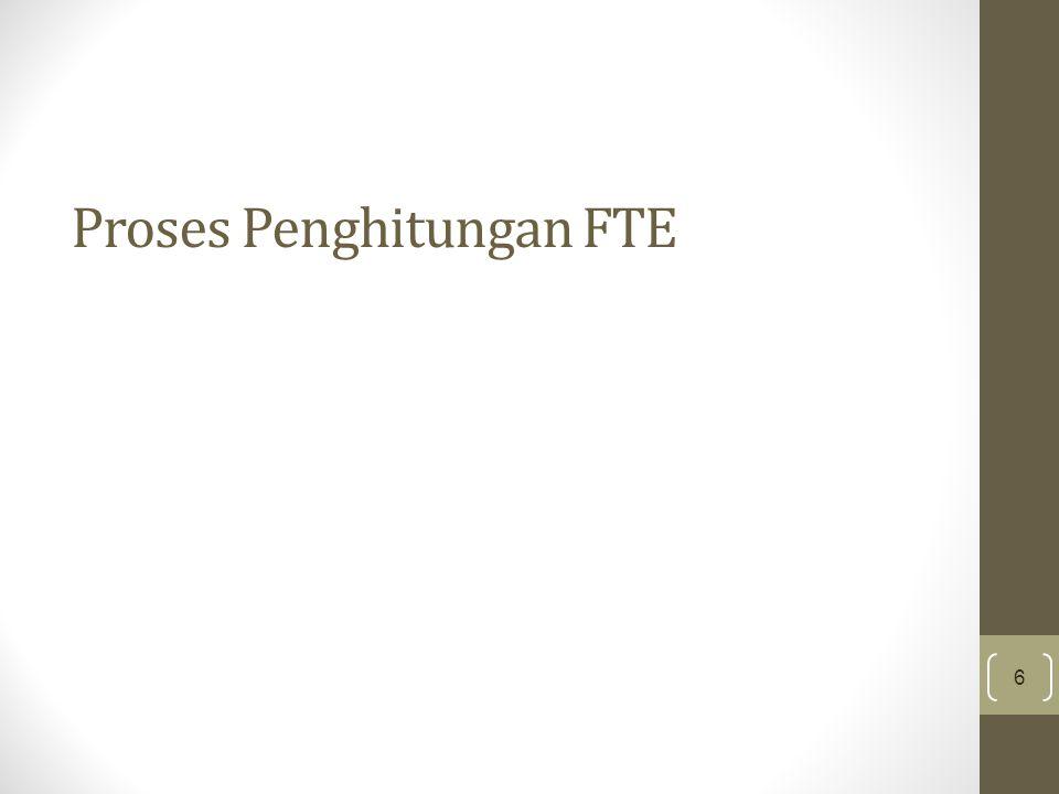 Proses Penghitungan FTE