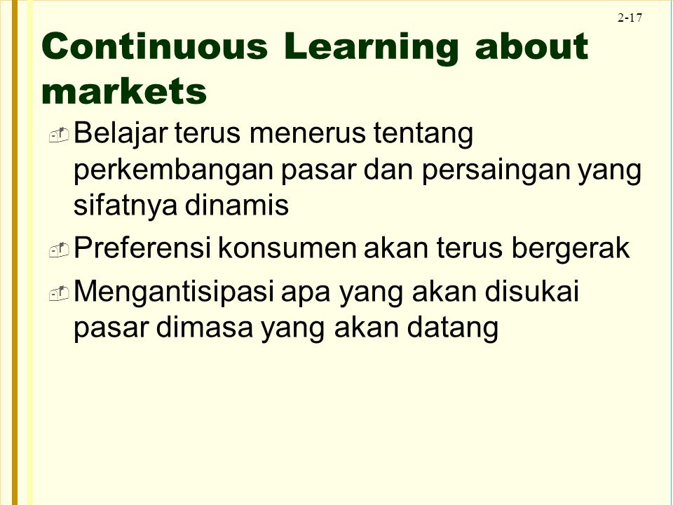 Continuous Learning about markets