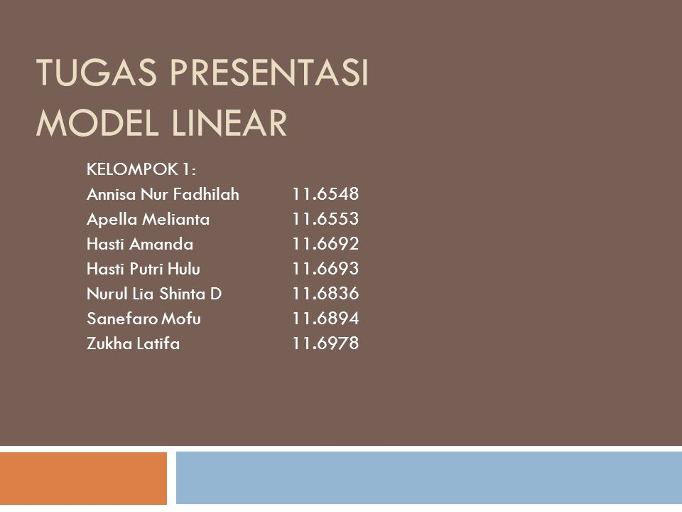 TUGAS PRESENTASI MODEL LINEAR