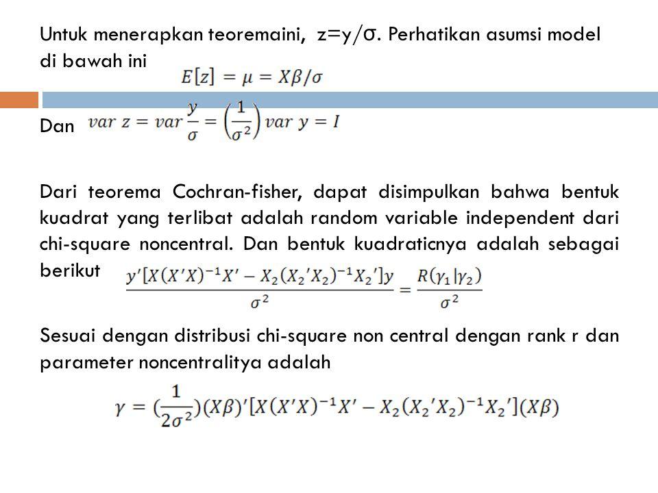 Untuk menerapkan teoremaini, z=y/σ