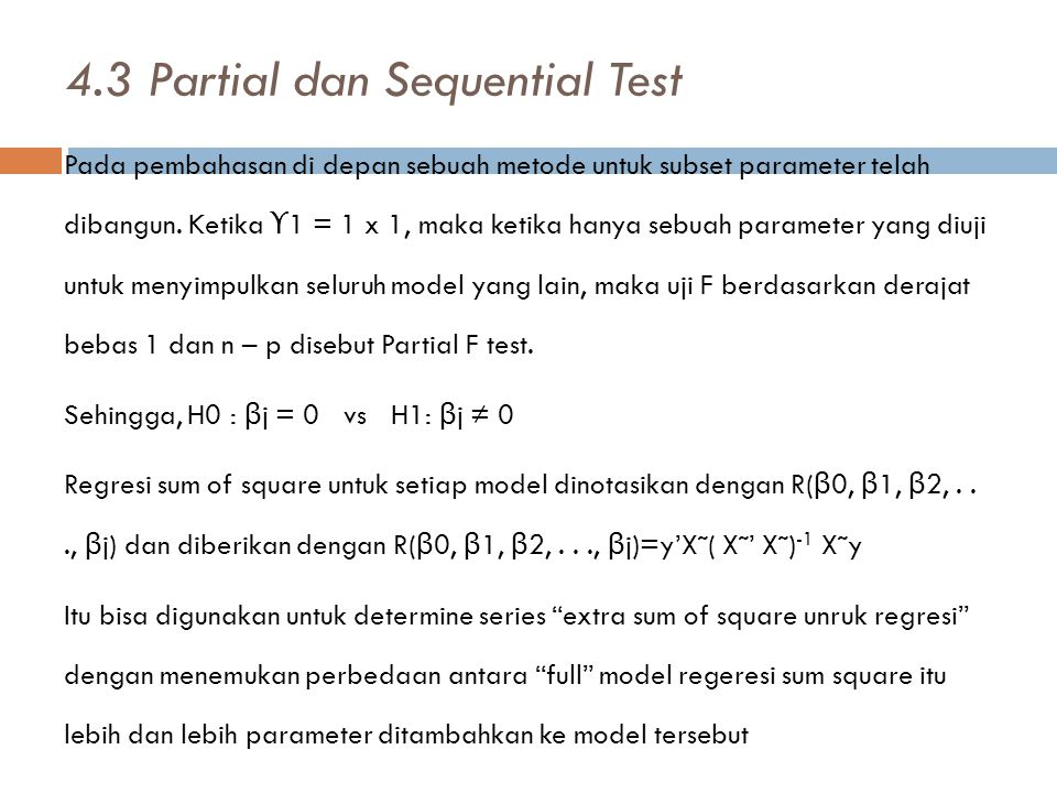 4.3 Partial dan Sequential Test