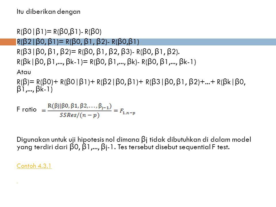 R(β2 β0, β1)= R(β0, β1, β2)- R(β0,β1)