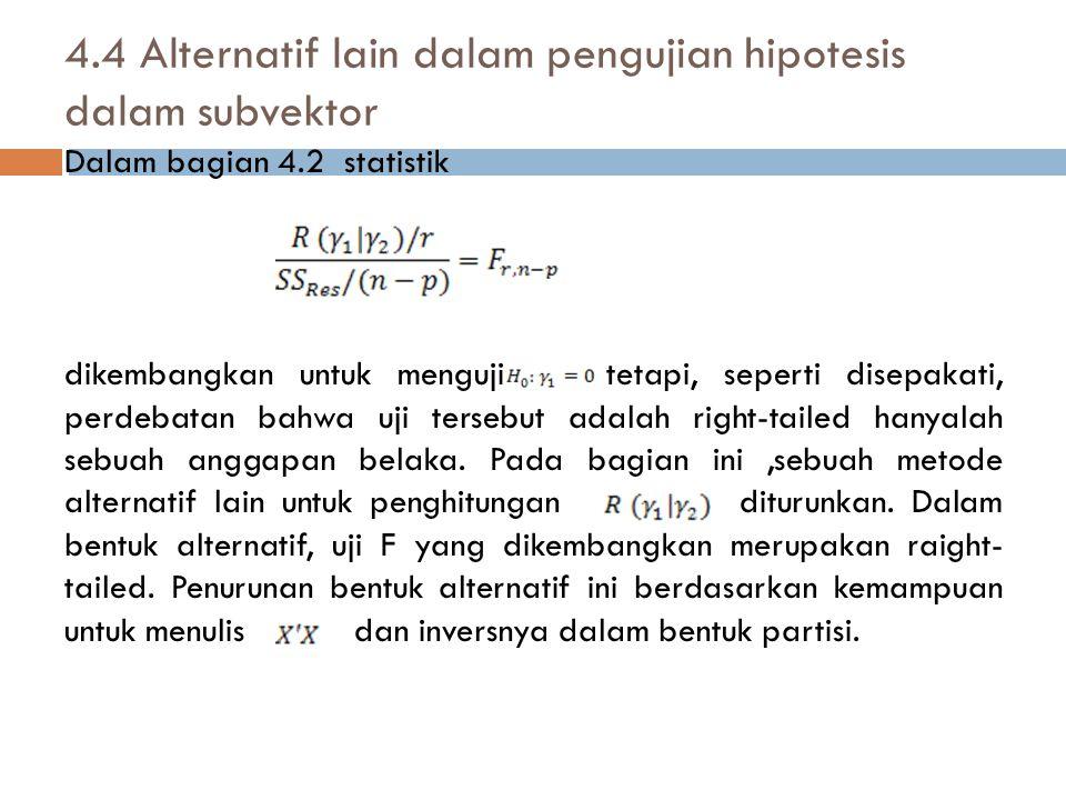 4.4 Alternatif lain dalam pengujian hipotesis dalam subvektor