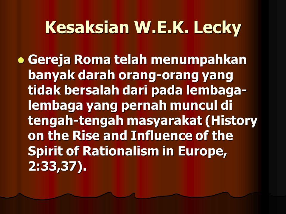 Kesaksian W.E.K. Lecky