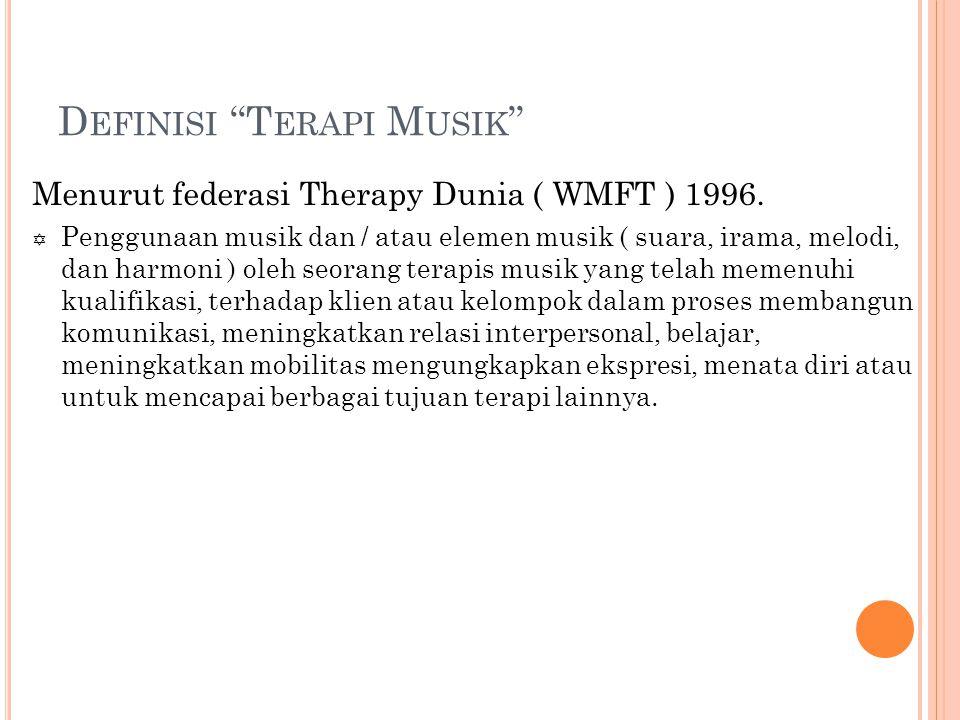 Definisi Terapi Musik