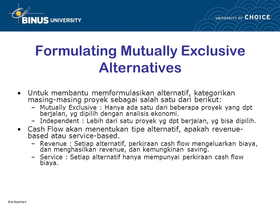 Formulating Mutually Exclusive Alternatives