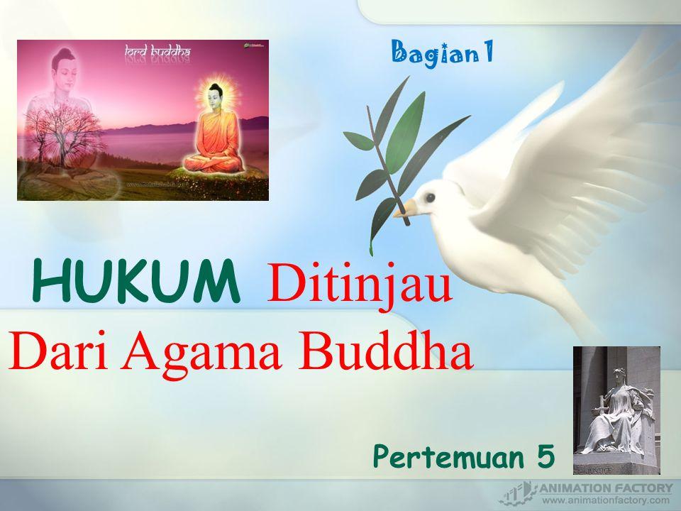 HUKUM Ditinjau Dari Agama Buddha