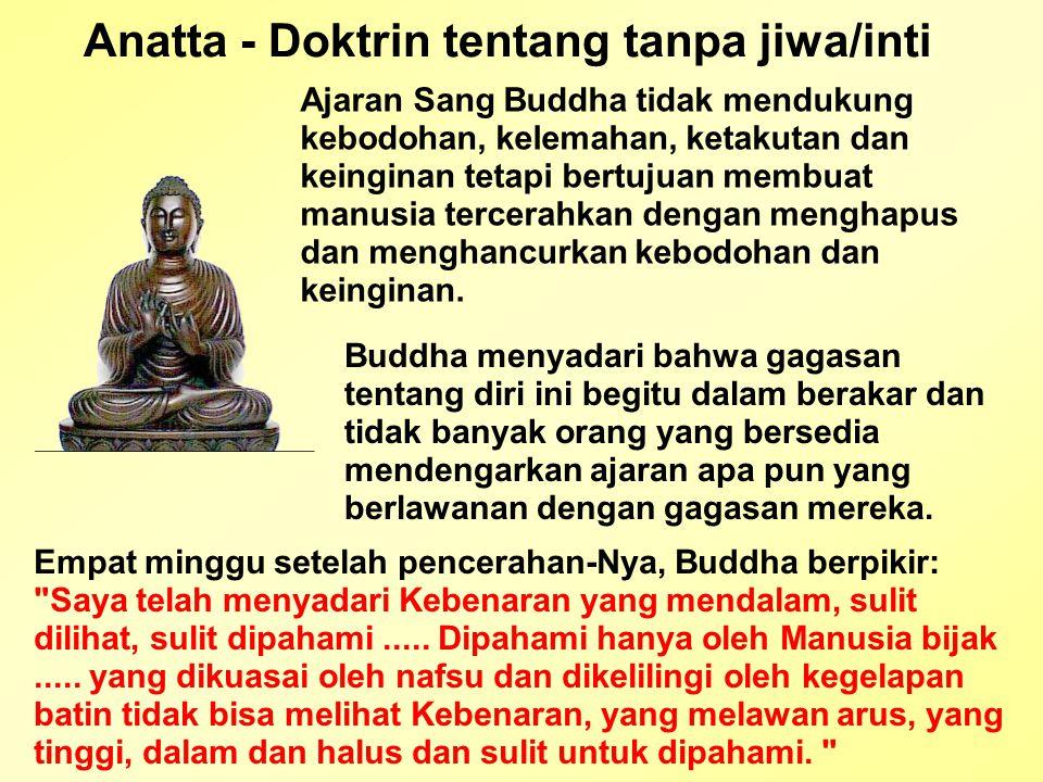 Anatta - Doktrin tentang tanpa jiwa/inti