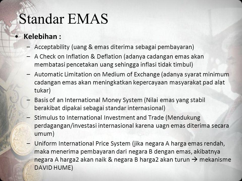 Standar EMAS Kelebihan :