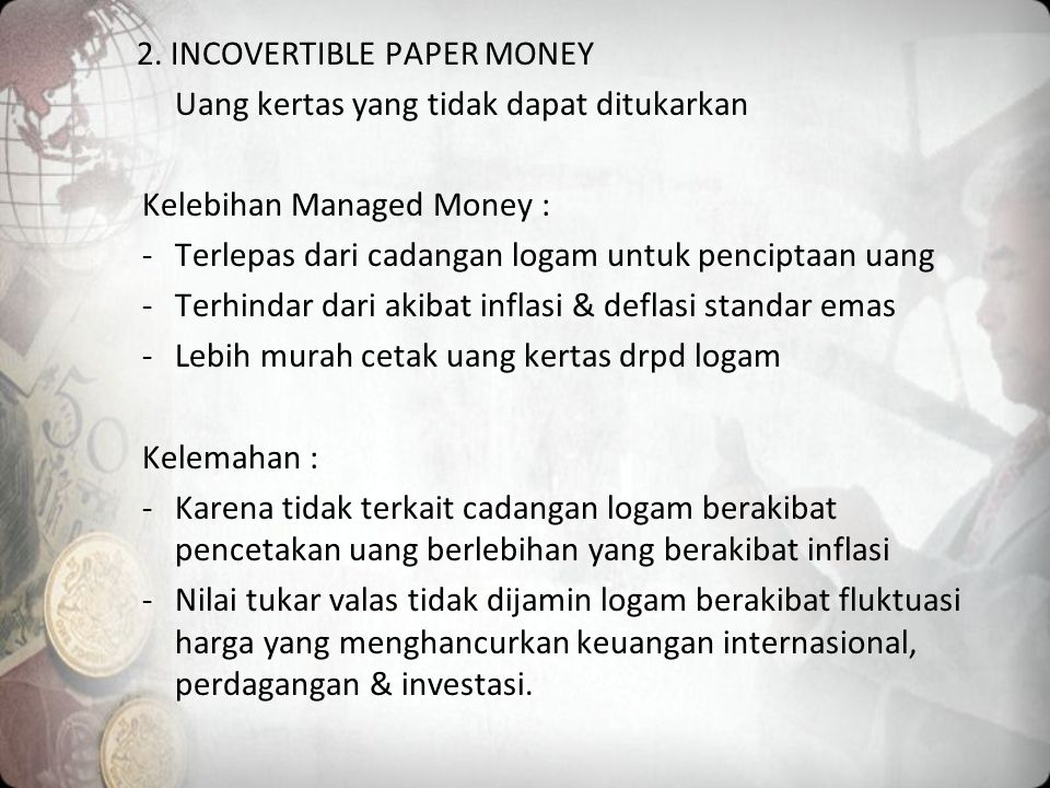 2. INCOVERTIBLE PAPER MONEY