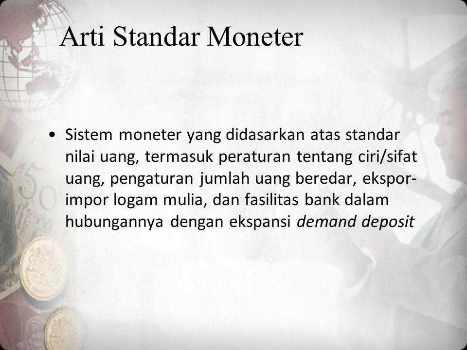 Arti Standar Moneter