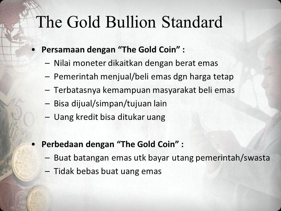 The Gold Bullion Standard